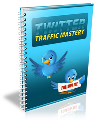 Product picture Twitter Traffic Mastery  Private Label Rights
